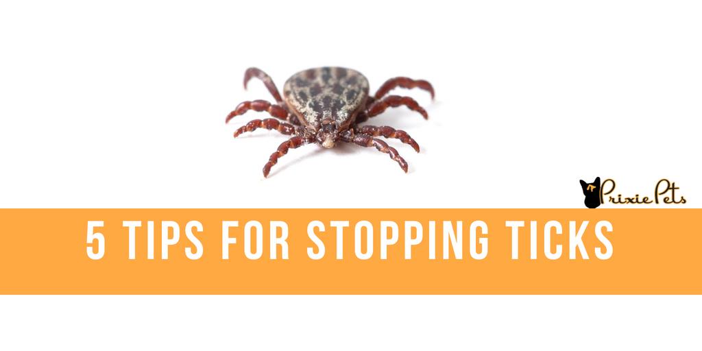 5 Tips for stopping ticks