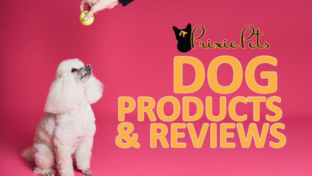 Dog Products & Reviews