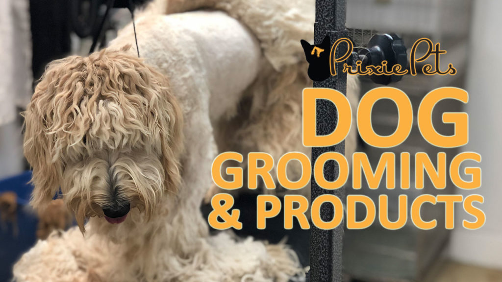 Dog Grooming & Products